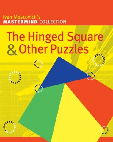 Image for The Hinged Square & Other Puzzles (Mastermind Collection)