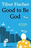 img - for Good to Be God book / textbook / text book