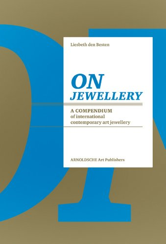 On Jewellery: A Compendium of International Contemporary...