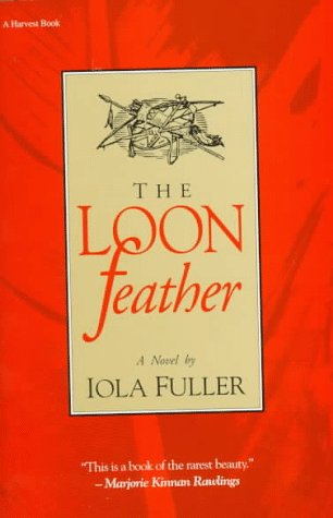 The Loon Feather, Iola Fuller