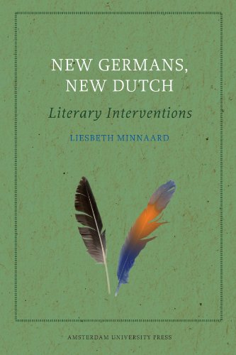 New Germans, New Dutch: Literary Interventions (Palimpsest: Disorientations) PDF