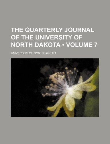 The Quarterly journal of the University of North Dakota (Volume 7)
