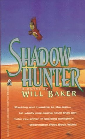 Shadow Hunter: Shadow Hunter, WILL BAKER