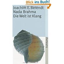 Nada Brahma: Die Welt ist Klang (suhrkamp taschenbuch)