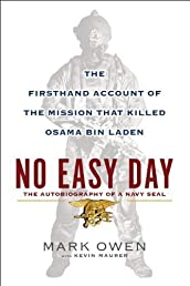 No Easy Day: The Firsthand Account of the Mission That Killed Osama Bin Laden [Hardcover] [2012] (Author) Mark Owen, Kevin Maurer