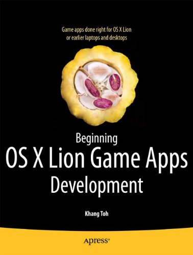 Beginning Mac OS X Game Development with Cocoa: Gaming Tools and Techniques for Objective-C Programmers