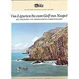 Von Ligurien bis zum Golf von Neapel mit englischen und amerikanischen Schriftstellern