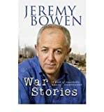 Jeremy Bowen [ WAR STORIES BY BOWEN, JEREMY](AUTHOR)PAPERBACK