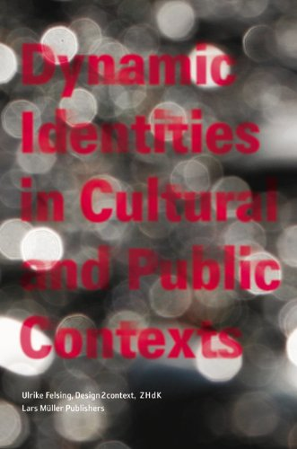 Dynamic Identities in Cultural and Public Context