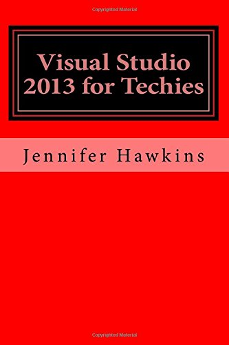 Visual Studio 2013 for Techies