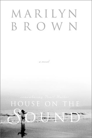 House on the Sound: A Novel, MARILYN MCMEEN MILLER BROWN