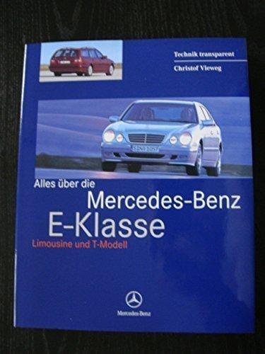 mercedes-benz-e-klasse-e-klasse-w210-210-buch-handbuch-book-limousine-t-modell-technik-transparent-c