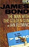 James Bond The Man With The Golden Gun Ian Fleming