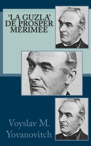 La Guzla de Prosper Mérimée  [M. Yovanovitch, Voyslav] (Tapa Blanda)