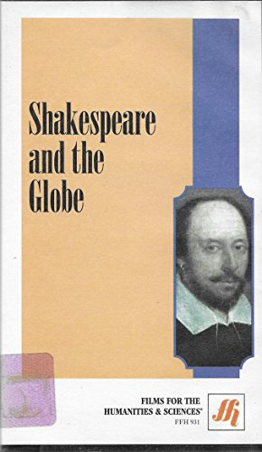 Shakespeare and the Globe (Traces Shakespeare's Life and Work, Elizabethan Landmarks, etc.) [VHS (The Globe Theater History)