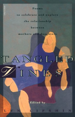 Tangled Vines: A Collection Of Mother And Daughter Poems