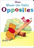 Disney's Winnie the Pooh: Opposites (Learn & Grow) (0736400346) by RH Disney