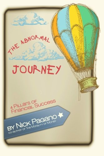 The Abnormal Journey: 4 Pillars of Financial Success