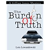 The Burden of Truth (A Gillian Jones Mystery)