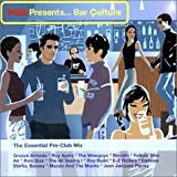 Various Artists Bar Culture: The Essential Pre-Club Mix