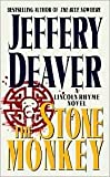 The Stone Monkey (Lincoln Rhyme Series #4) by Jeffery Deaver