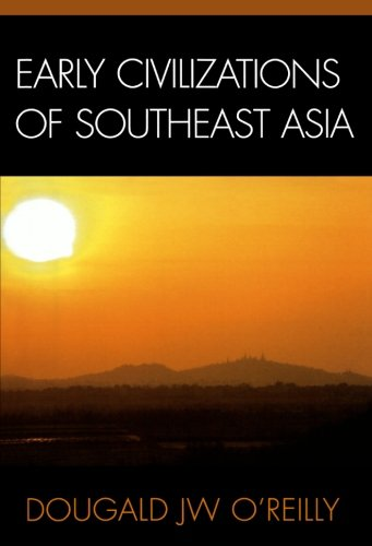 Early Civilizations of Southeast Asia (Archaeology of Southeast Asia)