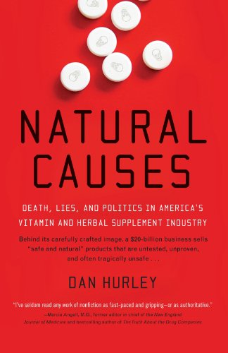 Natural Causes: Death, Lies and Politics in America's...