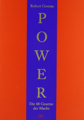 Greene Robert, Power. Die 48 Gesetze der Macht.