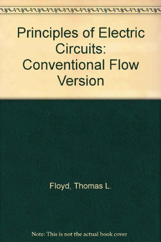 Principles Of Electric Circuits: Conventional Flow Version