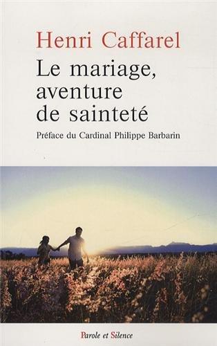 le-mariage-aventure-de-saintete-grands-textes-sur-le-mariage