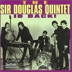 The Sir Douglas Quintet - Sir Douglas Quintet Is Back