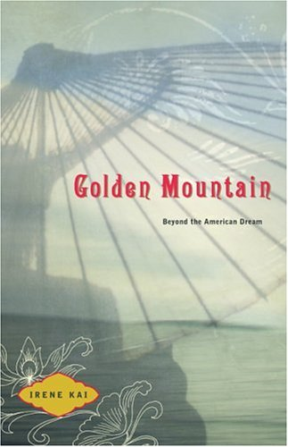 Golden Mountain: Beyond The American Dream