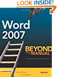 Word 2007: Beyond the Manual