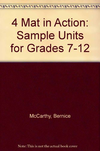 4 Mat in Action: Sample Units for Grades 7-12