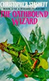 The Oathbound Wizard (Wizard in Rhyme) (009955691X) by Stasheff, Christopher