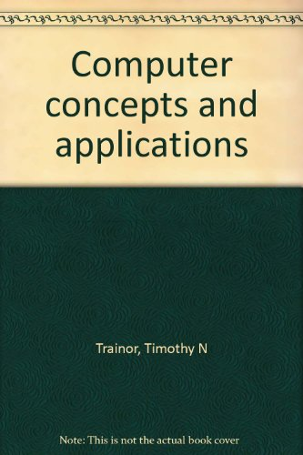 Computer concepts and applications