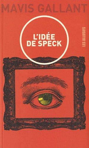 L'Idée de Speck : Nouvelle