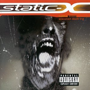 Static-X - Wisconsin Death Trip (Explicit) - Zortam Music