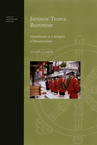Japanese Temple Buddhism: Worldliness in a Religion of Renunciation
