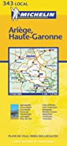 Ariege/Haute Garonne (Michelin Local Maps)