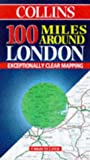 Great Britain: London, 100 Miles Around (Collins British Isles and Ireland Maps) (0004488318) by HarperCollins