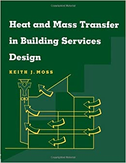 heat and mass transfer in building services design keith