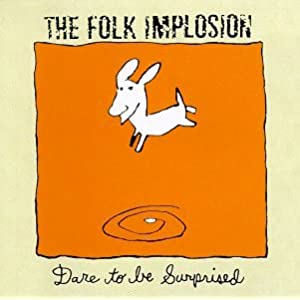 Folk Implosion - 癮 - 时光忽快忽慢,我们边笑边哭!