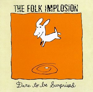 FOLK IMPLOSION - dare to be surprised - LP