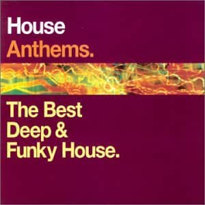 House anthems best deep funk various artists for Deep house anthems