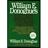 William E. Donoghue's Lifetime Financial Planner: Straight Talk About Your Money Decisions