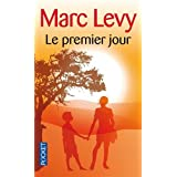 Le premier jourpar Marc Levy
