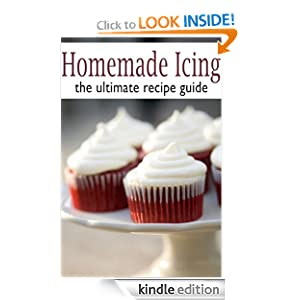 Homemade Icing :The Ultimate Recipe Guide