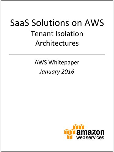 saas-solutions-on-aws-tenant-isolation-architectures-aws-whitepaper-english-edition
