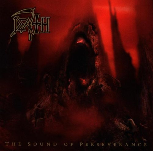 Death - Sound of Perserverence - Zortam Music